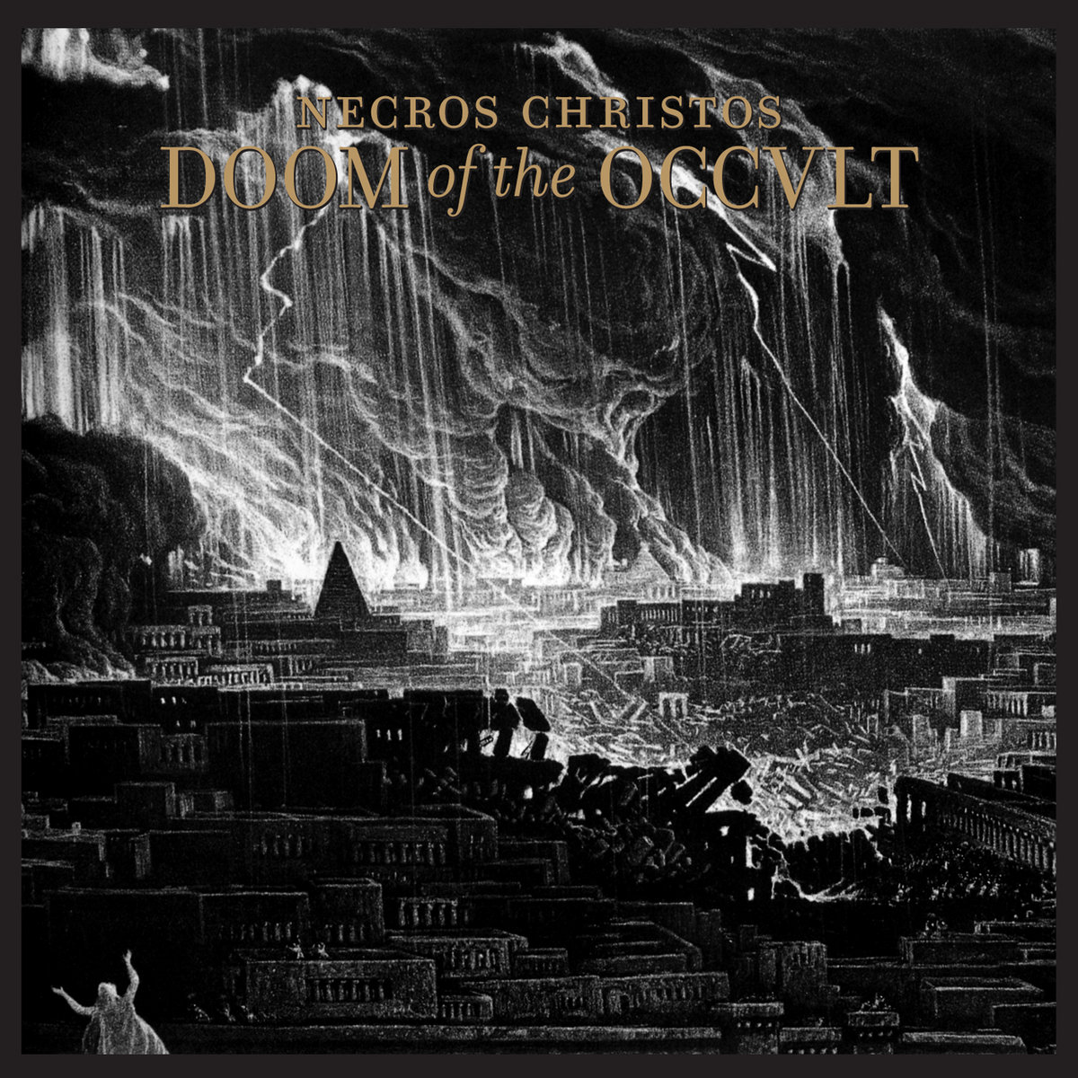 Necros Christos - Doom of the Occult (2011)