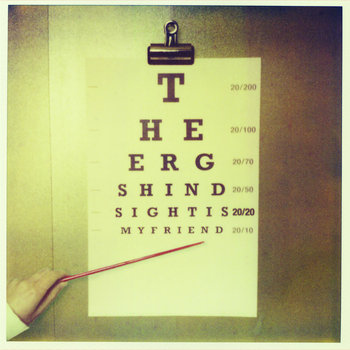 Ergs, The - Hindsight Is 20/20, My Friend cover art