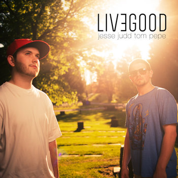 Live Good cover art