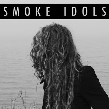 Smoke Idols cover art