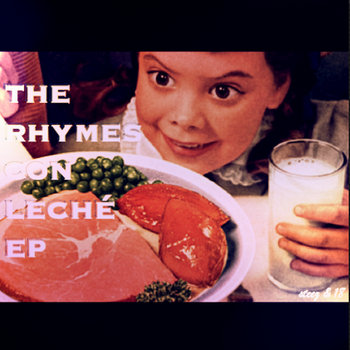 the rhymes con leché ep cover art