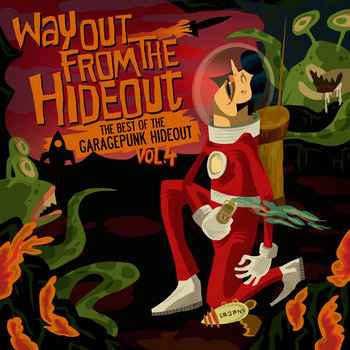 Way Out From the Hideout - The Best of the GaragePunk Hideout, Vol. 4 cover art