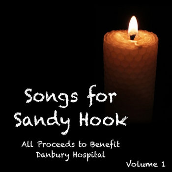 Songs For Sandy Hook: Volume 1 cover art