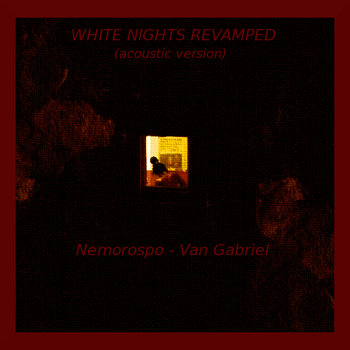 WHITE NIGHTS REVAMPED (acoustic version) cover art
