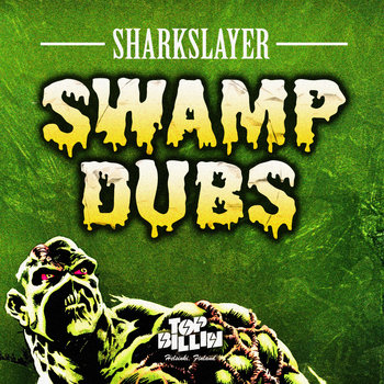 Swamp Dubs Vol. 1 cover art