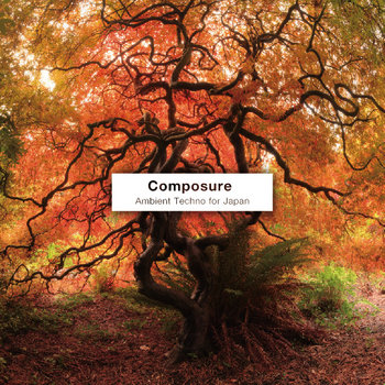 Composure - Ambient Techno for Japan cover art