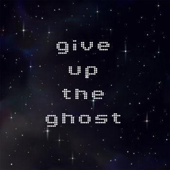 Give Up the Ghost cover art
