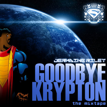 Goodbye Krypton: The Mixtape cover art