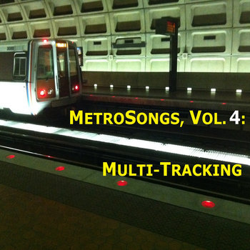 MetroSongs, Volume 4: Multi-Tracking cover art