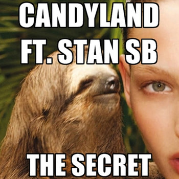 Candyland - The Secret ft. Stan SB cover art