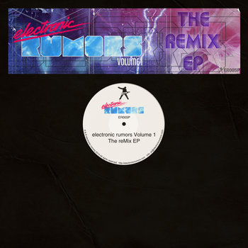 electronic rumors Volume 1: The reMix EP cover art