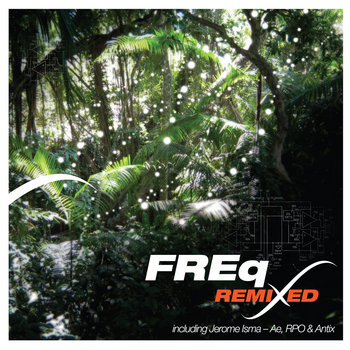 FREQ - Remixed EP (Iboga Records) cover art