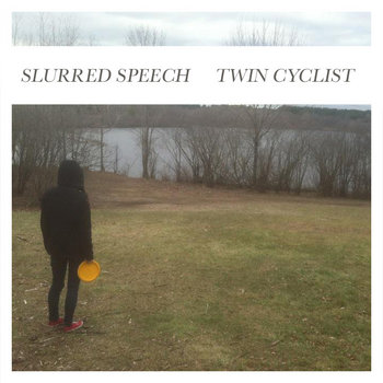 Slurred Speech / Twin Cyclist Split cover art