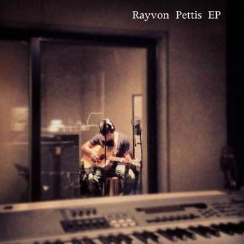 Rayvon Pettis EP cover art