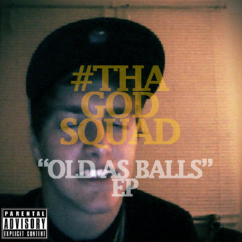 &quot;OLD AS BALLS&quot; EP cover art