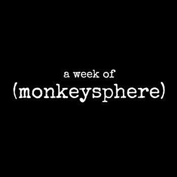 Week of (monkeysphere), by (monkeysphere)