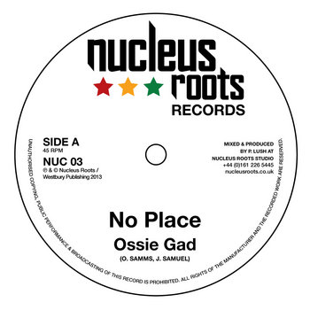 No Place - Ossie Gad - Nucleus Roots cover art