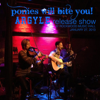 Argyle EP Release Show - Live at Rockwood Music Hall cover art