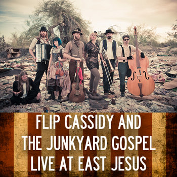The Junkyard Gospel Live at East Jesus cover art