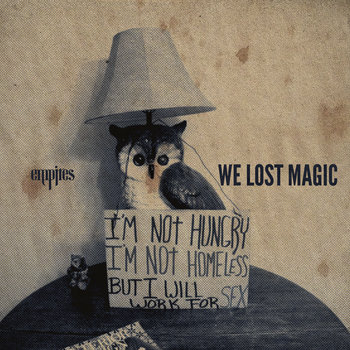We Lost Magic - Single cover art