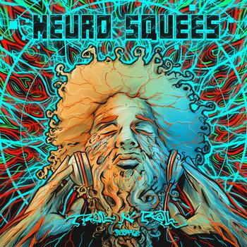 VA - Neuro Squees