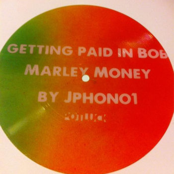 Getting Paid in Bob Marley Money - FREE DOWNLOAD cover art