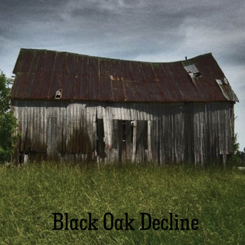 Black Oak Decline cover art