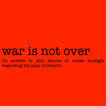 war is not over (in answer to john lennon) cover art