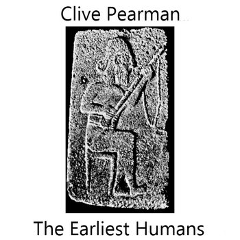 The Earliest Humans cover art
