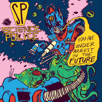 You Are Under Arrest In The Future cover art