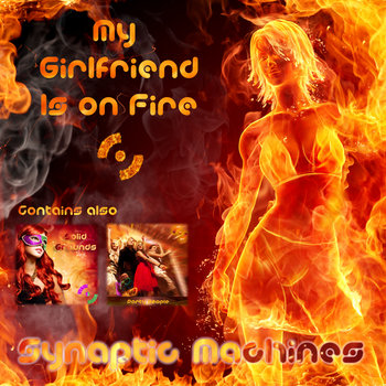 My Girl Friend Is On Fire cover art