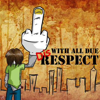 With All Due Disrespect cover art