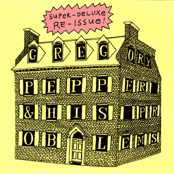 Gregory Pepper & His Problems (Super-Deluxe Re-Issue) cover art