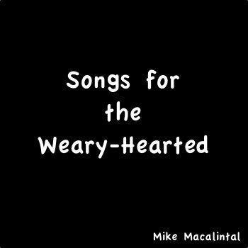 Songs for the Weary-Hearted cover art