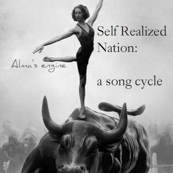 Self Realized Nation: a song cycle cover art