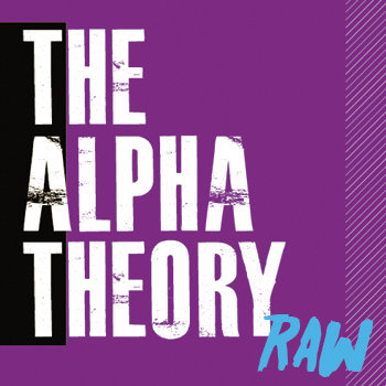 The Alpha Theory - RAW cover art