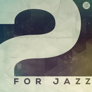 2 For Jazz (2013) cover art