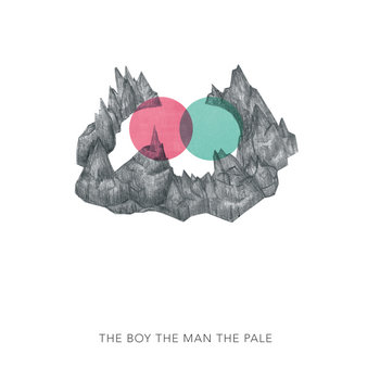 THE BOY THE MAN THE PALE White Mountains EP cover art