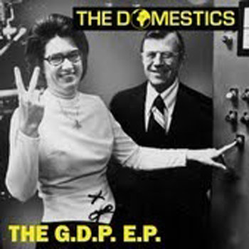 The Domestics - The G.D.P E.P cover art