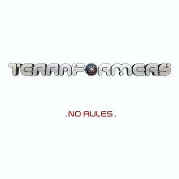 TERRAFORMERS - No Rules (Geomagnetic) cover art