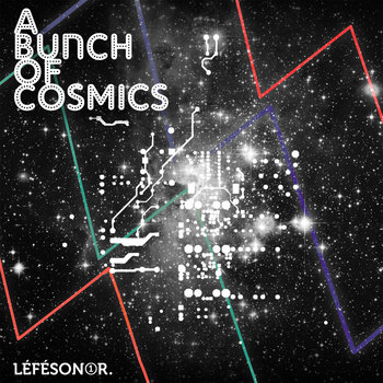 """A Bunch of Cosmics"", Léfésonor vol.1 cover art"