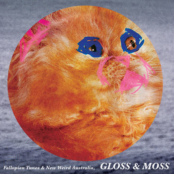 New Weird Australia vs Fallopian Tunes, Gloss & Moss cover art