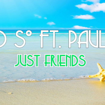 David So Ft. Paul Kim - Just Friends cover art
