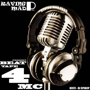 Raving Mad - Beat Tape 4 Mc cover art