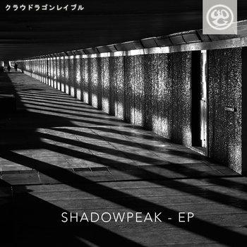 Shadowpeak - Shadowpeak EP
