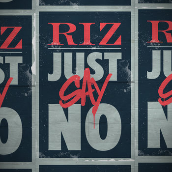 RiZ - Just Say No cover art