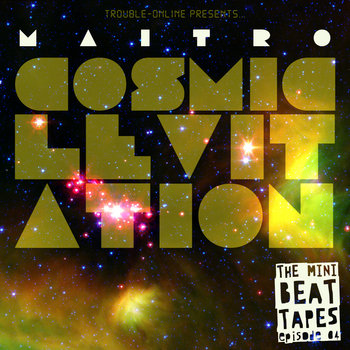 Maitro - Cosmic Levitation cover art