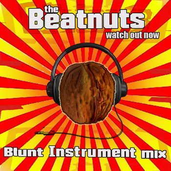 Beatnuts - Watch Out Now (Mid tempo glitch mix) cover art