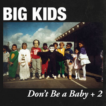 Don&#39;t Be a Baby + 2 cover art