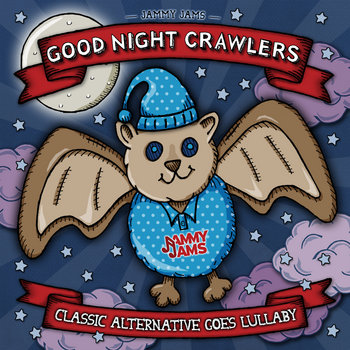 Good Night Crawlers: Classic Alternative Goes Lullaby cover art